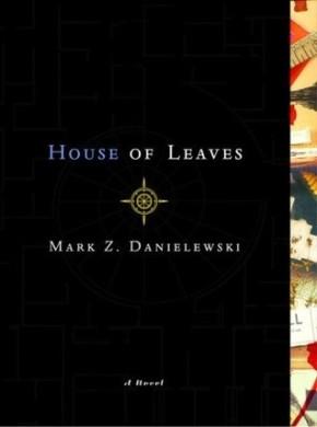 Mark Z. Danielewski: House of Leaves(2000)